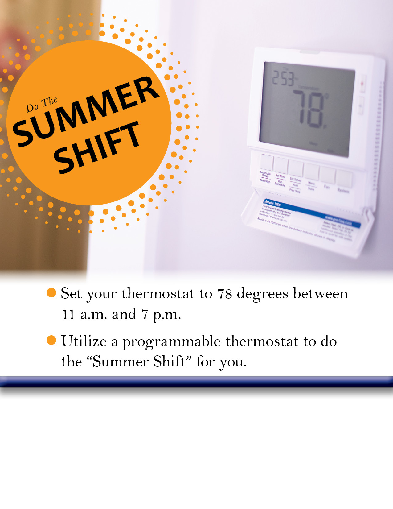 Do the Summer Shift, Raise Thermostat 4 Degrees in Summer